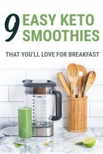 9 easy keto smoothie recipes