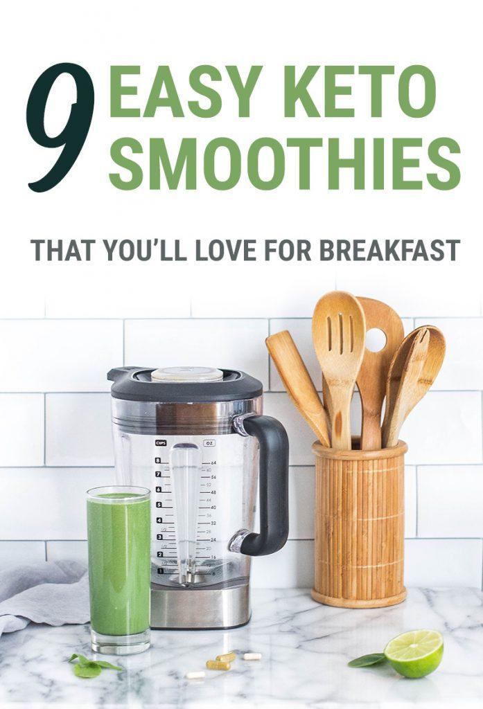 9 easy keto smoothie recipes