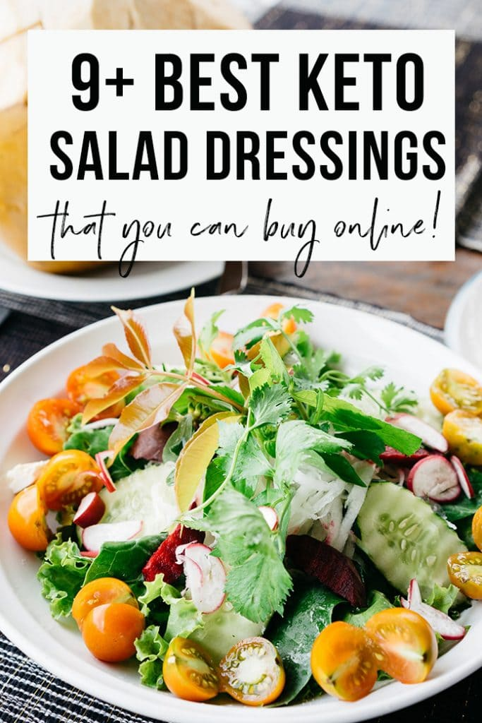 9 Best Keto Salad Dressings To Buy Reviews And