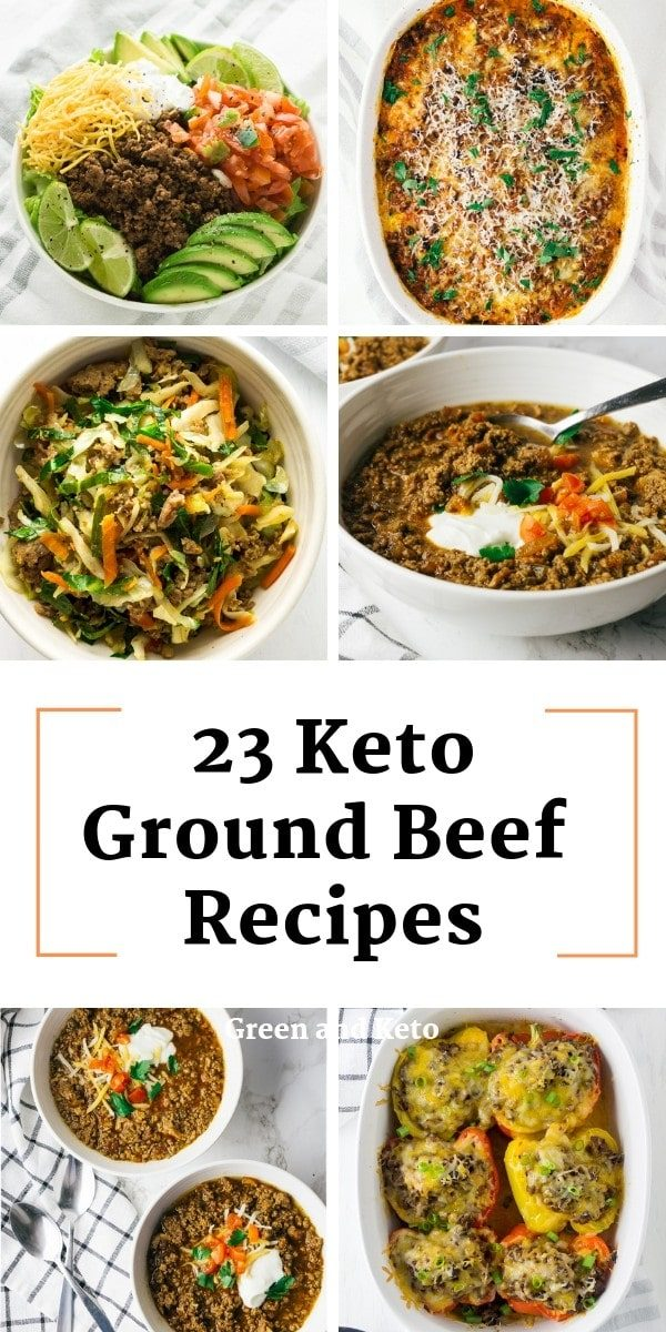 23 Easy Keto Ground Beef Recipes Green And Keto