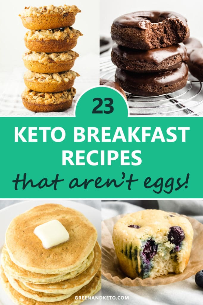 23 Keto Breakfast Recipes that Aren't Eggs
