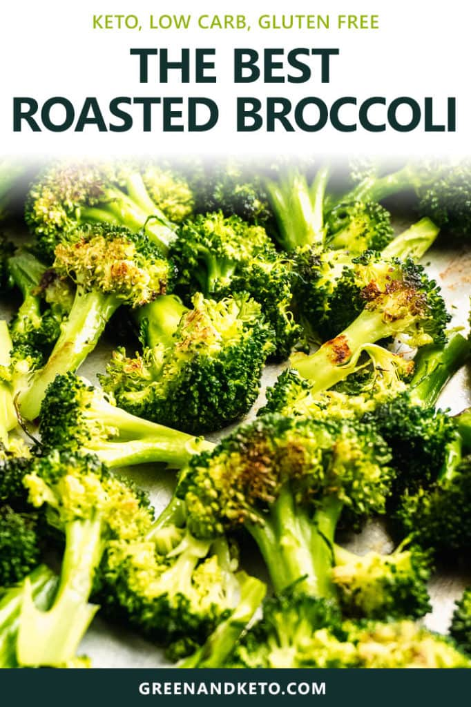 Easy Oven Roasted Broccoli – Keto Friendly