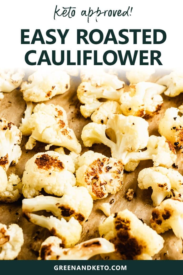 Oven Roasted Cauliflower is an easy and fast recipe to prepare keto-friendly cauliflower for low-carb dinners. Suitable for all types of diets: low-carb, Keto, low-glycemic, gluten-free, dairy-free, and vegan!