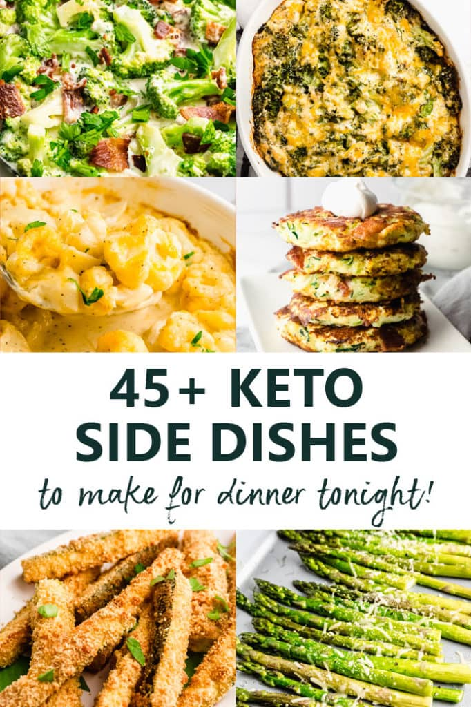 45 Easy Keto Vegetable Side Dishes to Make for Dinner